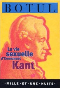 Botul Sexual Life of Immanuel Kant