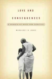 Margaret B. Jones Love and Consequences