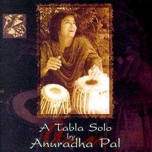 Anuradha Pal - A Tabla Solo