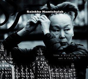 Sainkho - Like a Bird or Spirit, Not a Face